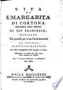 Vita della beata Margarita di Cortona, etc