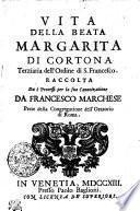 Vita Della Beata Margarita Di Cortona Terziaria dell' Ordine di S. Francesco