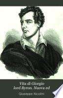Vita di Giorgio lord Byron. Nuova ed