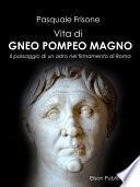 Vita di Gneo Pompeo Magno