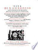 Vita di S. Ambrosio, arcivescovo di Milano ...