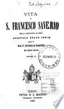 Vita di S. Francesco Saverio della Compagnia di Gesu apostolo delle Indie
