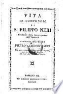 Vita in compendio di S. Filippo Neri. Ora accresciuta e ornata di figure con una novena ad onor del medesimo Santo