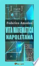 Vita matematica napoletana (studio storico, biografico, bibliografico)