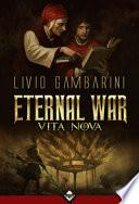 Vita Nova. Eternal war