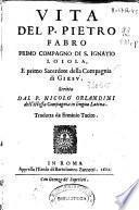 Vita P. Pietro Fabro, primo compagno di S. Ignatio Loiola ...