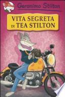 Vita segreta di Tea Stilton