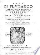 Vite degli huomini illustri greci et Romani