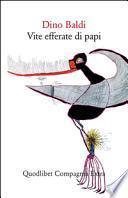 Vite efferate di papi