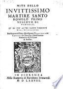 Vitedello invittissimo martire Santo Romolo primo vescovo di Fiesole et di pie altri santi vescovi duoi duccessori