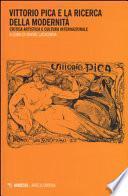 Vittorio Pica e la ricerca della modernità