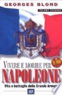 Vivere e morire per Napoleone