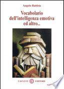 Vocabolario dell'intelligenza emotiva e altro...