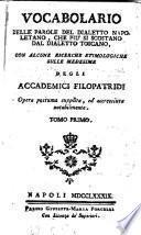 Vocabolario delle parole del dialetto napoletano, che più si discostano dal dialetto toscano,