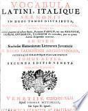 Vocabolario italiano e latino, diviso in due tomi;