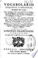 Vocabolario italiano, e spagnolo novamente dato in luce ...