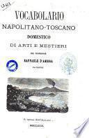 Vocabolario napolitano-toscano domestico di arti e mestieri del professore Raffaele D'Ambra