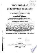 Vocabolario piemontese-italiano e italiano-piemontese, del sacerdote Michele Ponza ...