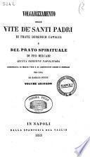 Volgarizzamento delle vite de' santi padri di frate Domenico Cavalca e del Prato spirituale