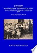 Volume primo - Testimonianze per la memoria storica di Caivano raccolte da Ludovico Migliaccio e Collaboratori (a cura di Giacinto Libertini) – Terza Edizione