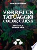Vorrei un tatuaggio color carne