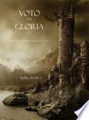 Voto Di Gloria (Libro #5 in L'Anello dello Stregone)