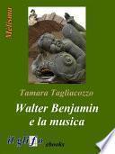 Walter Benjamin e la musica