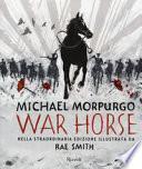 War horse. Ediz. illustrata