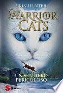 WARRIOR CATS 5. Un sentiero pericoloso