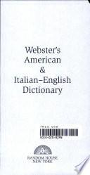 Webster's American & Italian-English Dictionary
