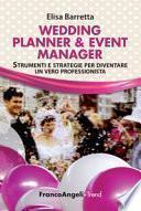 Wedding planner & event manager. Strumenti e strategie per diventare un vero professionista