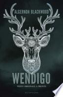 Wendigo. Testo inglese a fronte