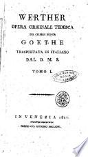 Werther opera originale tedesca del celebre signor Goethe trasportata in italiano dal D.M.S