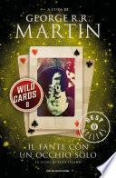Wild Cards - 8. Il fante con un occhio solo