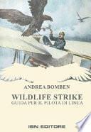 Wildlife strike. Guida per il pilota di linea