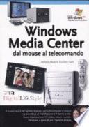 Windows Media Center dal mouse al telecomando