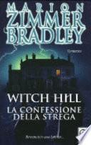 Witch Hill. La confessione della strega