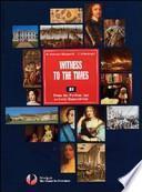 Witness to the times. Modulo A. Con espansione online. Per le Scuole superiori