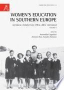Women's Education in Southern Europe. Historical Perspectives (19th-20th Centuries)