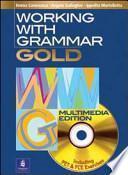 Working with grammar. Gold. Per le Scuole superiori