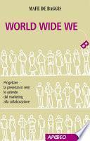 World Wide We