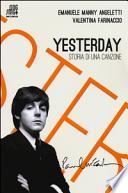 Yesterday. Storia di una canzone