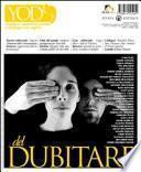 Yod. Cinema, comunicazione e dialogo tra saperi vol. 4-5 (2010): Del dubitare