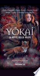 Yokai. La notte della volpe