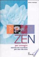 Zen per immagini. Esercizi dei meridiani per una vita sana