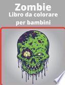 Zombie Libro da colorare per bambini