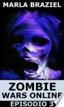 Zombie Wars Online - Episodio 3