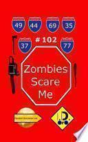 Zombies Scare Me 102 (Edizione Italiana)